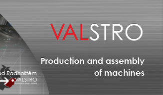 Production and assembly of machines - VALSTRO Rožnov p. R.