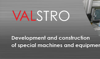 Development and construction of special machines and equipment - VALSTRO ENGINEERING Rožnov p. R.
